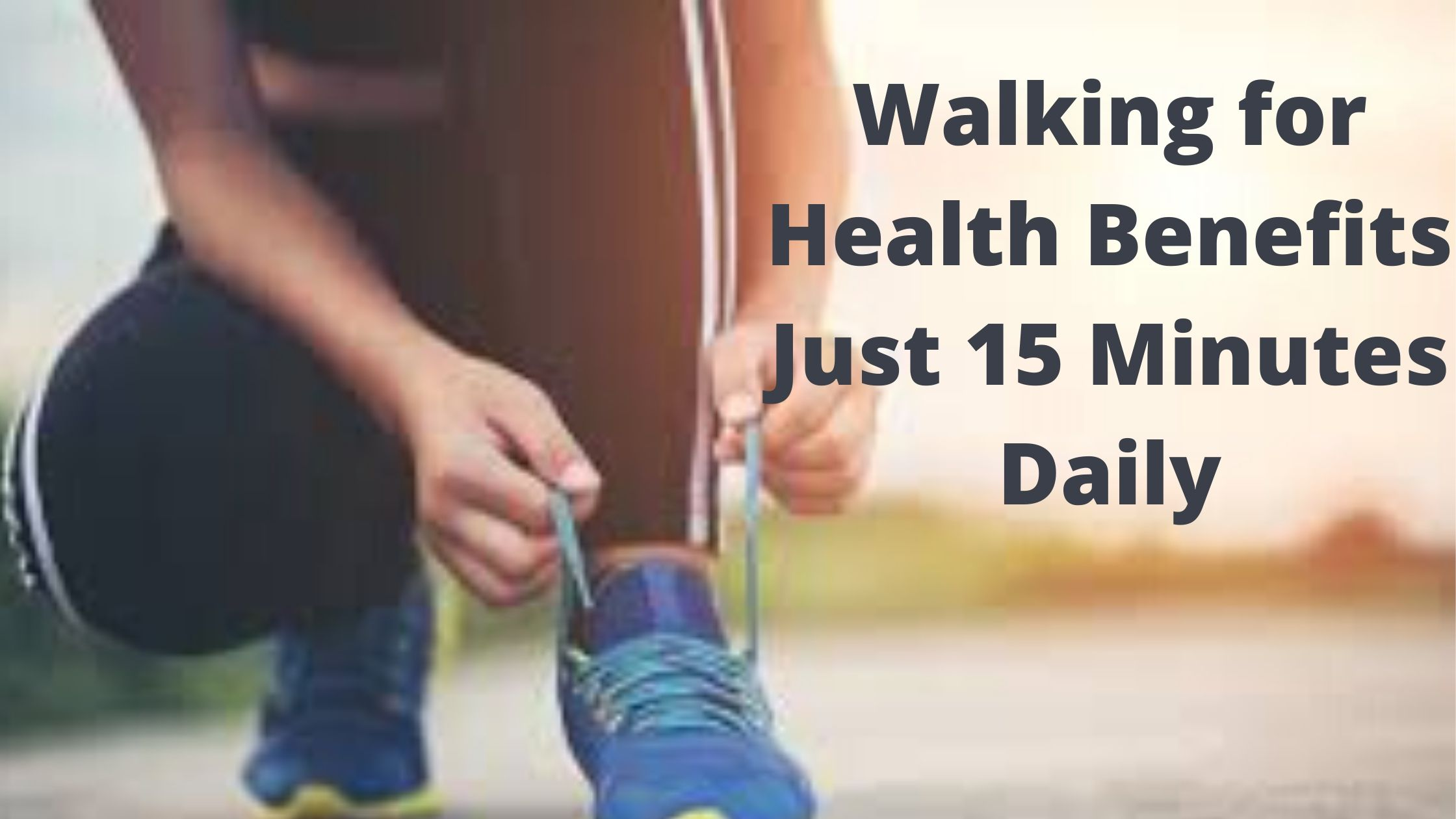 walking for health benefits