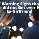 signs not over his ex-girlfriend